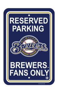 Milwaukee Brewers - Parking Sign