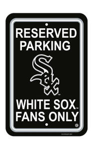 Chicago White Sox - Parking Sign